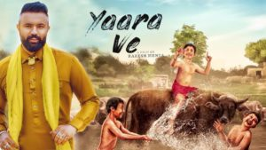 Gagan Kokri and monica Gill starer Upcoming movie 'Yaara Ve' 's release date announced