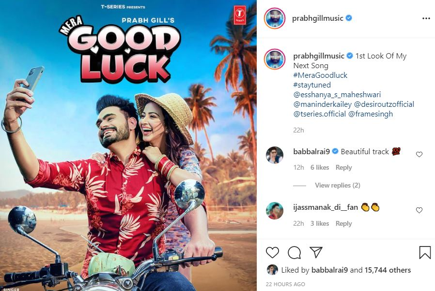 singer prabh gill shared his upcoming new song mera good luck poster with fans