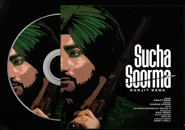 sucha soorma song out now
